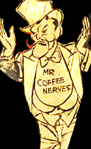 Mr Coffee Nerves was an anti-cereal mascot