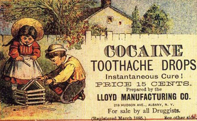 Lloyd Manufacturing Company Cocaine Toothache Drops advertisement. - 10 Shocking Vintage Ads You Have To See To Believe