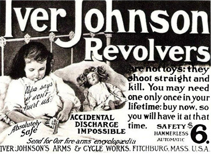 Iver Johnson Revolvers advertisement - 10 Shocking Vintage Ads You Have To See To Believe