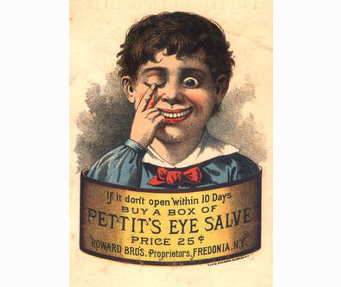 Pettit's Eye Salve advertisement - 10 Shocking Vintage Ads You Have To See To Believe