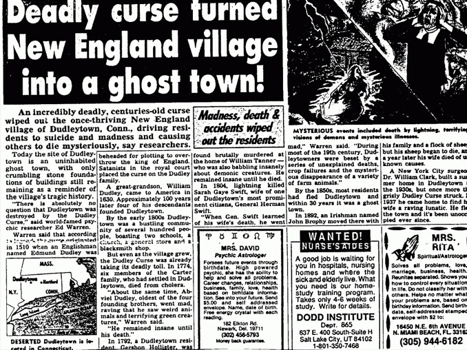 The Dudley Town curse is one of many strange paranormal events that have left historians baffled.