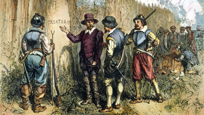 The lost colony of Roanoke is an Historical Events No One Can Explain
