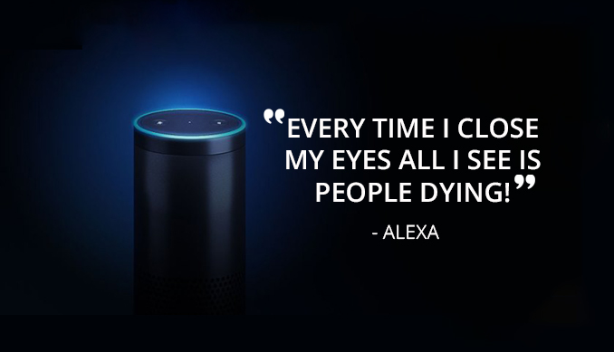 Alexa says some very scary things - Scary Things Alexa & Siri Say Are Cause For Concern
