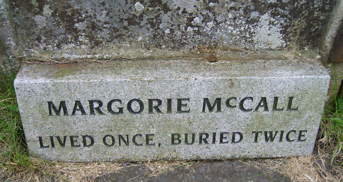 The grave of Margorie McCall, one of many people who woke up in their graves.